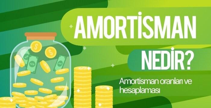 Amortisman Nedir? Nasıl Hesaplanır?